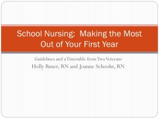 School Nursing:  Making the Most Out of Your First Year
