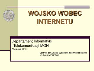Departament Informatyki  i Telekomunikacji MON Warszawa 2010