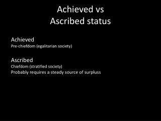 Achieved vs  Ascribed status