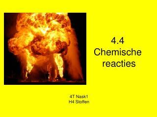 4.4  Chemische  reacties