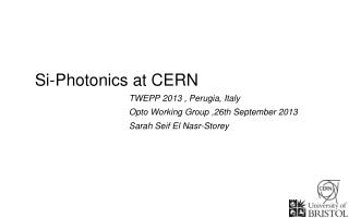Si-Photonics at CERN