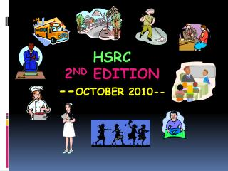 HSRC 2 nd  Edition -- October 2010--