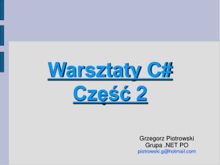 Warsztaty C# Część 2