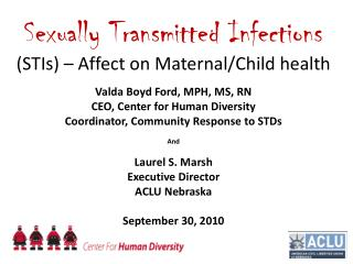 Sexually Transmitted Infections (STIs) – Affect on Maternal/Child health