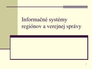 Informačné systémy regiónov a verejnej správy