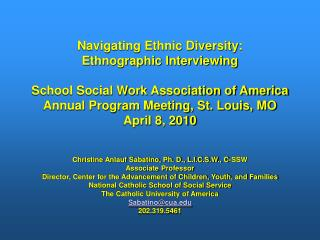 Navigating Ethnic Diversity:  Ethnographic Interviewing School Social Work Association of America