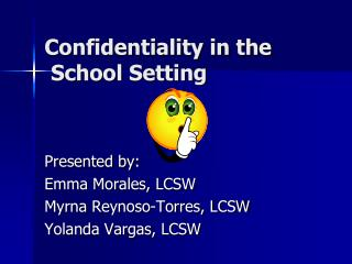 Confidentiality in the  School Setting