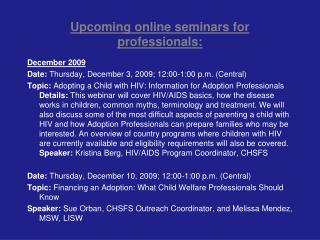 Upcoming online seminars for professionals: