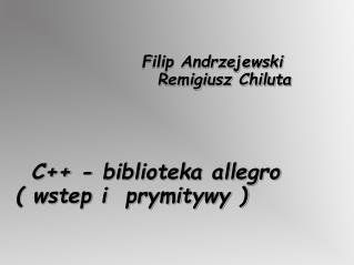 Filip Andrzejewski Remigiusz Chiluta