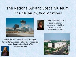 The National Air and Space Museum One Museum, two locations