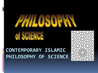 Contemporary Islamic Philosophy of Science