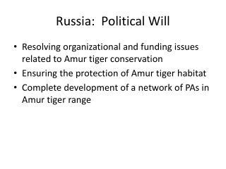 Russia:  Political Will