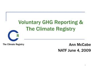 Voluntary GHG Reporting &  The Climate Registry