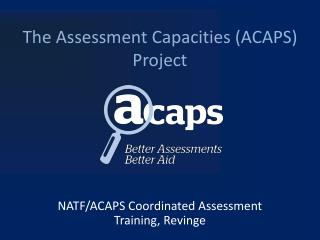 The Assessment Capacities (ACAPS) Project