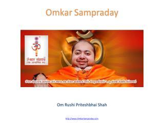 Om Rushi Priteshbhai Shah - Omkar Sampraday