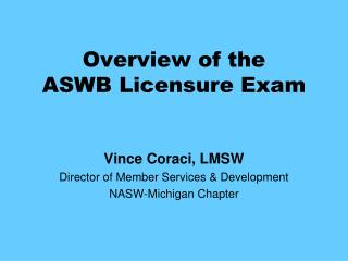 Overview of the ASWB Licensure Exam
