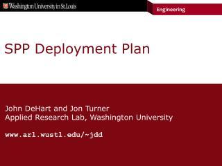 SPP Deployment Plan