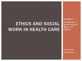 Ethics and Social Work in Health Care