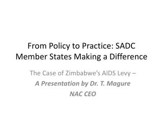 From Policy to Practice: SADC Member States Making a Difference