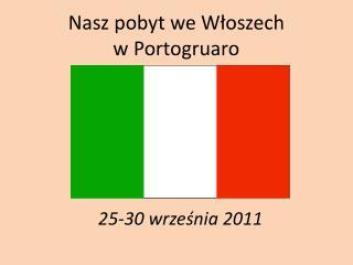 Nasz pobyt we Włoszech w Portogruaro