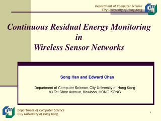 Continuous Residual Energy  Monitoring  i n  Wireless Sensor Network s