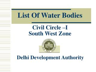 List Of Water Bodies Civil Circle –I South West Zone
