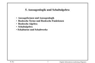 5. Aussagenlogik und Schaltalgebra
