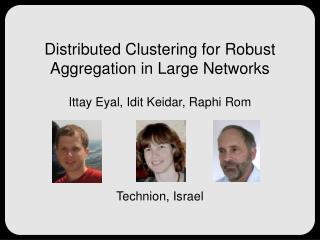 Distributed Clustering for Robust Aggregation in Large Networks