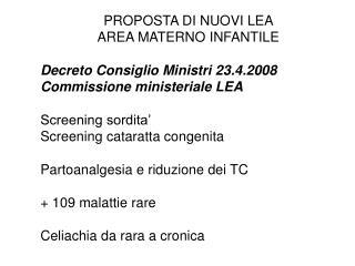 PROPOSTA DI NUOVI LEA  AREA MATERNO INFANTILE Decreto Consiglio Ministri 23.4.2008
