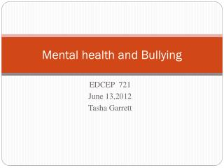 Mental health and Bullying
