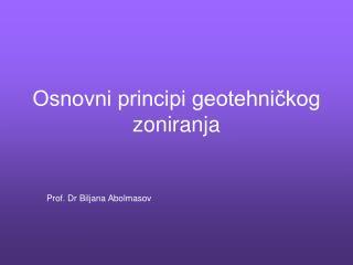 Osnovni principi geotehničkog zoniranja