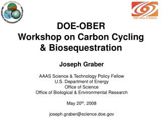 DOE-OBER  Workshop on Carbon Cycling & Biosequestration