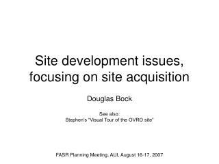 Site development issues, focusing on site acquisition