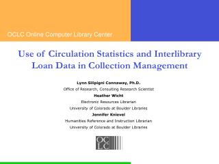 Use of Circulation Statistics and Interlibrary Loan Data in Collection Management
