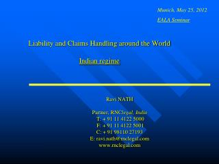 Liability and Claims Handling around the World  Indian regime