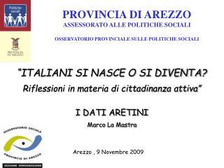 PROVINCIA DI AREZZO ASSESSORATO ALLE POLITICHE SOCIALI