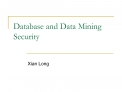 Database and Data Mining Security