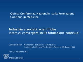 Industria e società  scientifiche interessi  convergenti nella formazione continua?