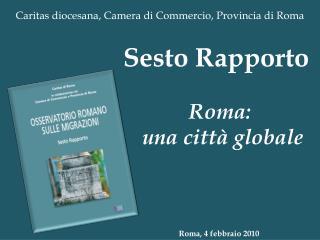 Caritas diocesana, Camera di Commercio, Provincia di Roma