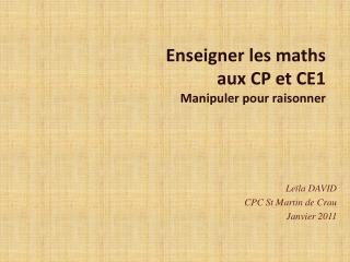 Enseigner les maths  aux CP et CE1 Manipuler pour raisonner
