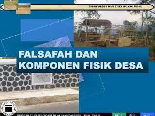 FALSAFAH DAN KOMPONEN FISIK DESA