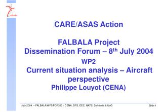 WP2 Current situation analysis – Aircraft perspective Philippe Louyot (CENA)