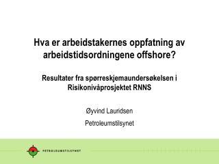 Øyvind Lauridsen Petroleumstilsynet