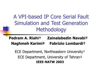 A VPI-based IP Core Serial Fault Simulation and Test Generation Methodology