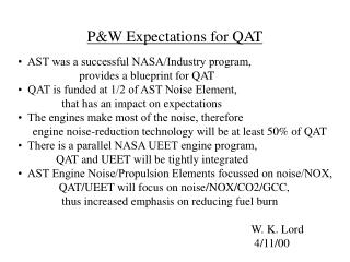 P&W Expectations for QAT