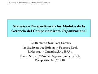 Síntesis de Perspectivas de los Modelos de la Gerencia del Comportamiento Organizacional