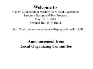 Welcome to  The 2 nd  Collaboration Meeting on X-band Accelerator