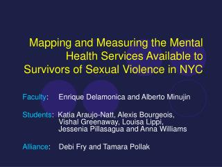 Mapping and Measuring the Mental Health Services Available to Survivors of Sexual Violence in NYC