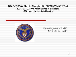 Planeringsmöte 2 KFK 2011-05-12   /ATr