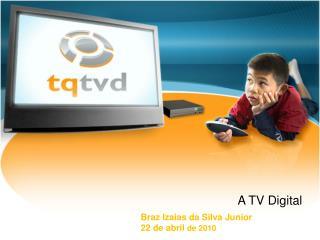 A TV Digital